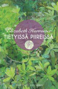 Elizabeth Harrower: Tietyissä piireissä. Suomentanut Laura Vesanto. 224 s, nidottu. ISBN 978-952-68456-3-0.
